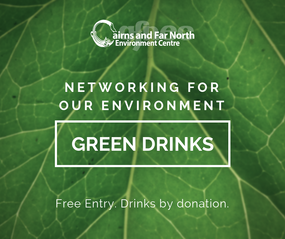 Cairns Events - Event Details - Green Drinks: Networking for