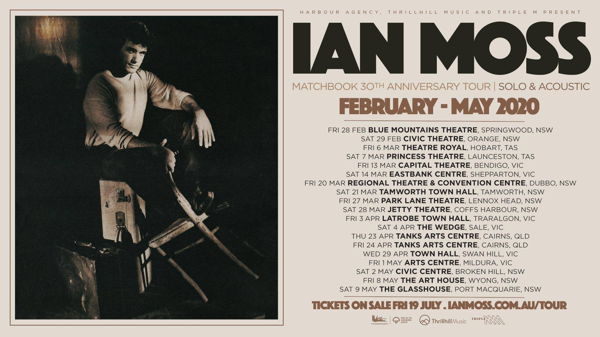 Ian Moss - Matchbook 30th Anniversary Tour. Solo & Acoustic